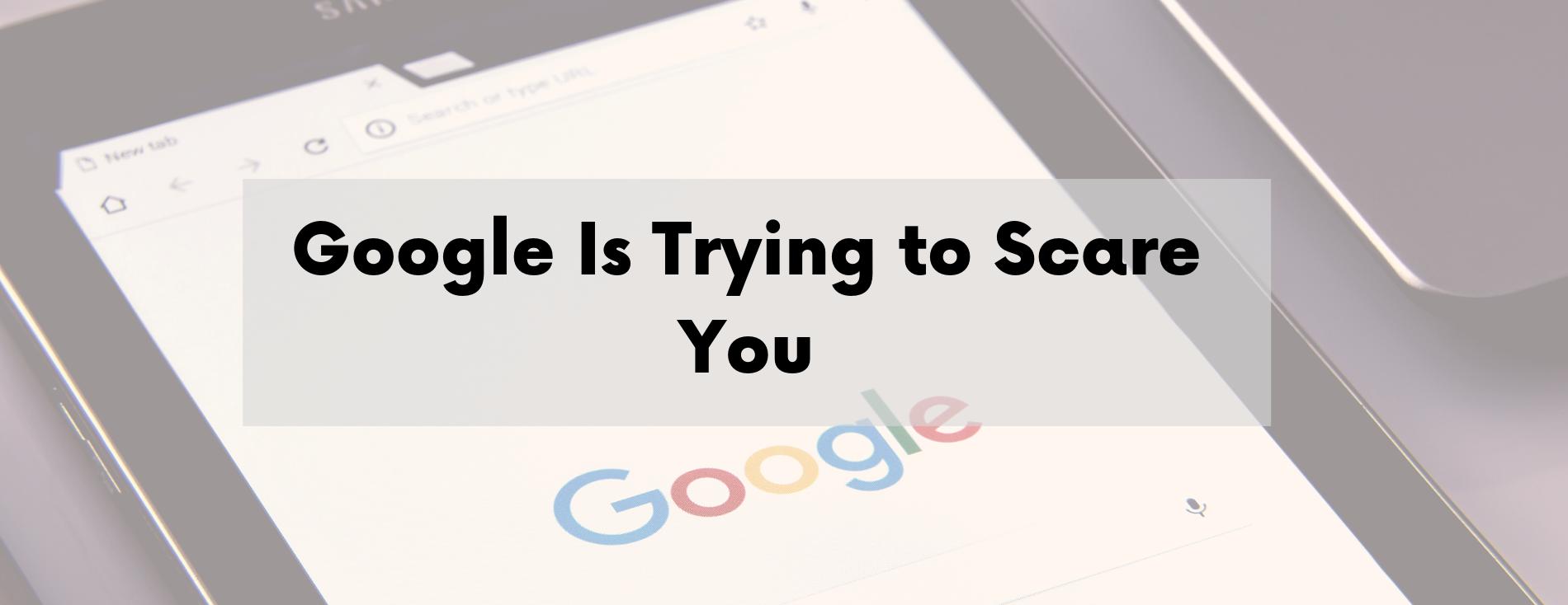 Google AdWords Scare Tactic